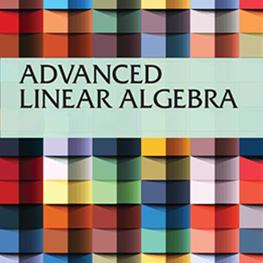 Advanced Linear Algebra and its Applications